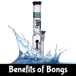 Benefits of using a Bong
