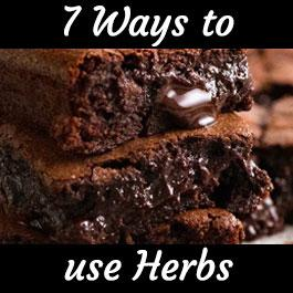 The Top 7 Ways to use Herbs